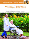 Medical Tourism (eBook): A Reference Handbook